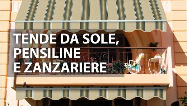 TENDE DA SOLE, PENSILINE E ZANZARIERE